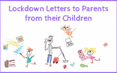 Lockdown Letters to Parents from their Children